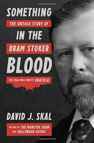 New biography explores the real-life Victorian horror behind Bram Stoker's 'Dracula'