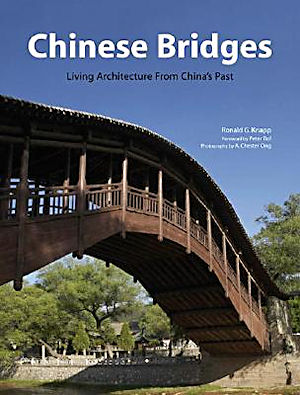 'China Bridges: Living Architecture From China's Past'