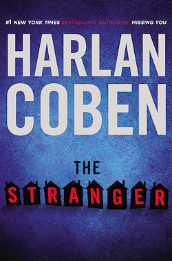 Mysteries: Coben's 'The Stranger' Is Spellbinding From First Sentence