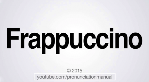 "How do you really pronounce ""frappuccino""?"